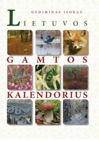 Lietuvos gamtos kalendorius   Gediminas Isokas