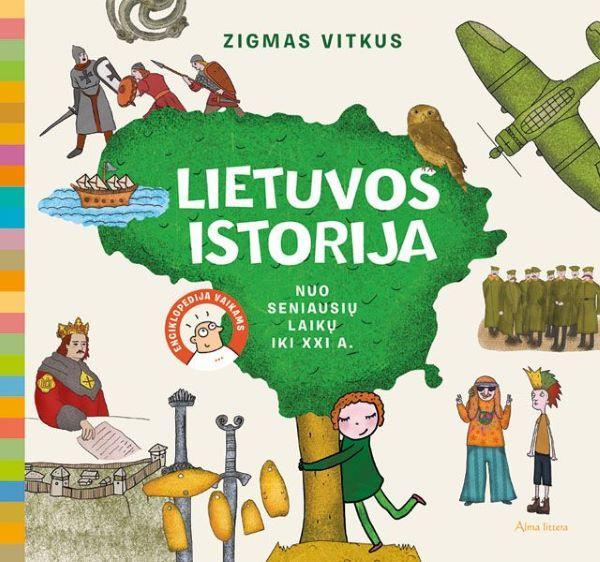 Lietuvos istorija: enciklopedija pradinukams   Zigmas Vitkus