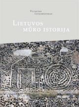 Lietuvos mūro istorija   Vytautas Levandauskas