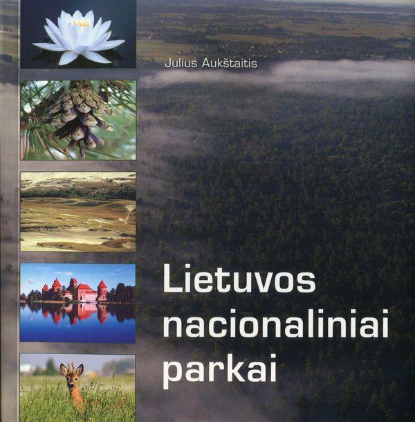 Lietuvos nacionaliniai parkai | Julius Aukštaitis