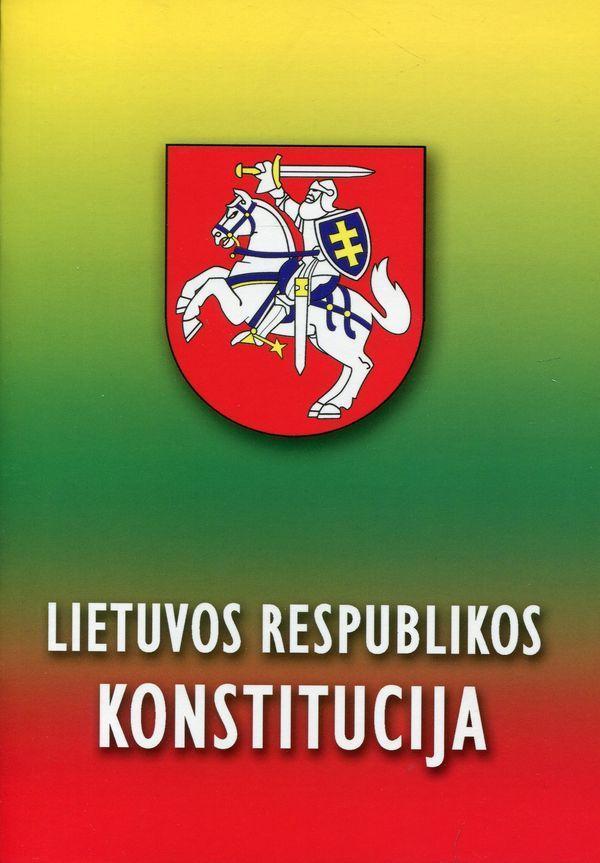 Lietuvos Respublikos Konstitucija |