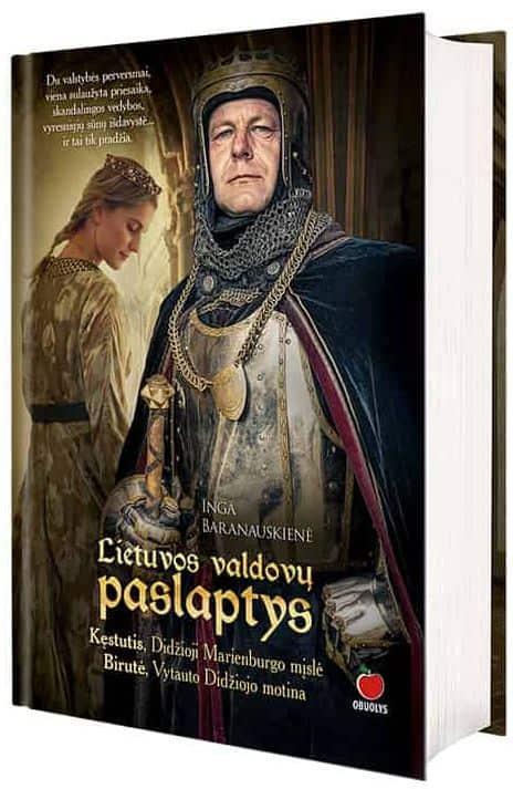Lietuvos valdovų paslaptys | Inga Baranauskienė