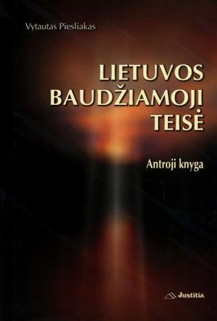 Lietuvos baudžiamoji teisė. Antroji knyga | Vytautas Piesliakas