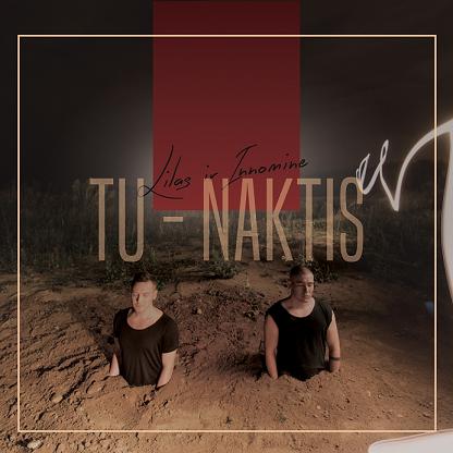 Lilas ir Innomine - Tu - naktis (CD) |