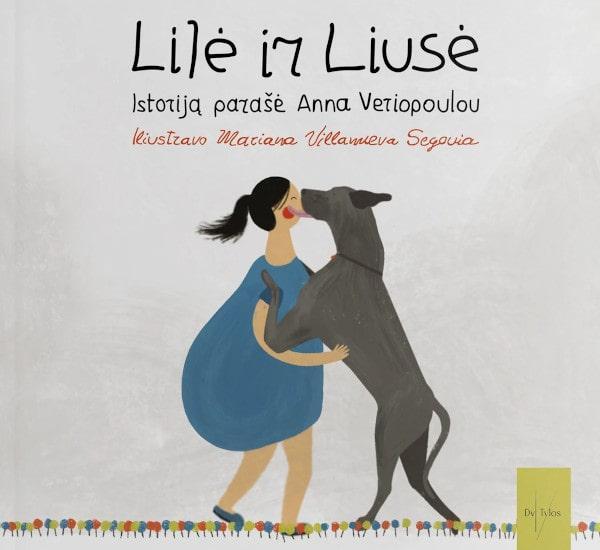 Lilė ir Liusė | Anna Veriopoulou