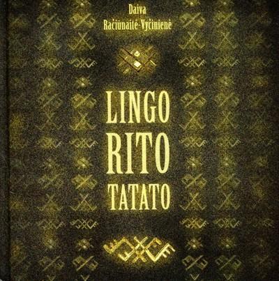 Lingo rito tatato: introduction to Sutartines Lithuanian polyphonic songs (+ CD) | Daiva Račiūnaitė-Vyčinienė