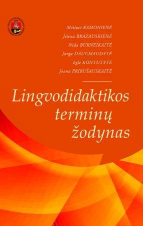 Lingvodidaktikos terminų žodynas | M. Ramonienė, J. Brazauskienė ir kt.