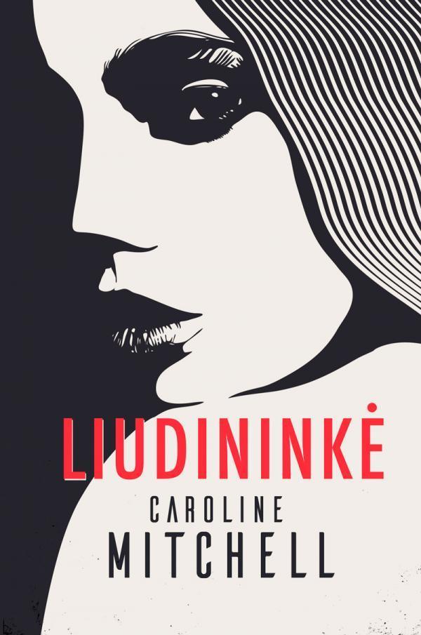 Liudininkė | Caroline Mitchell