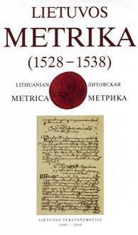 Lietuvos Metrika. Knyga Nr. 15 (1528-1538) |