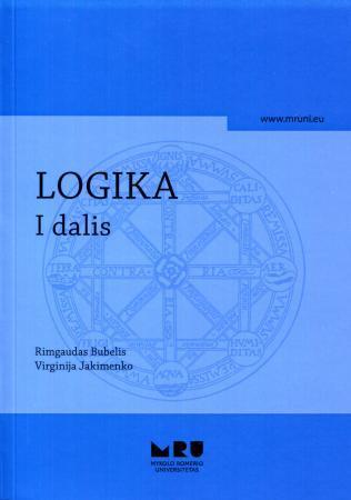 Logika, I dalis | Rimgaudas Bubelis, Virginija Jakimenko