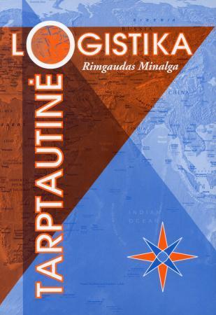 Tarptautinė logistika   Rimgaudas Minalga