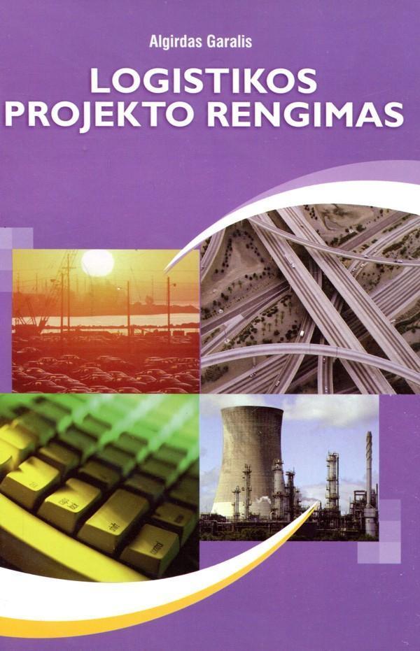 Logistikos projekto rengimas | Algirdas Garalis