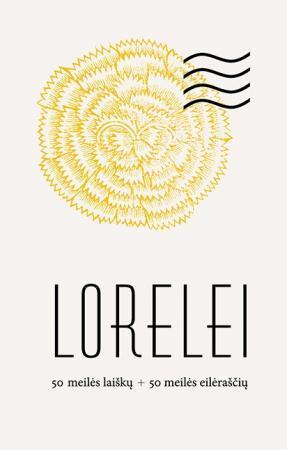 Lorelei. 50 meilės laiškų + 50 meilės eilėraščių (lapai dėkliuke) | Kęstutis Navakas