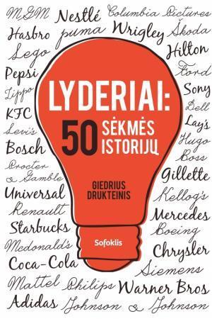 Lyderiai: 50 sėkmės istorijų | Giedrius Drukteinis