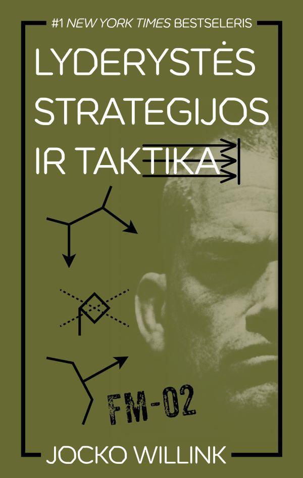 Lyderystės strategijos ir taktika   Jocko Willink