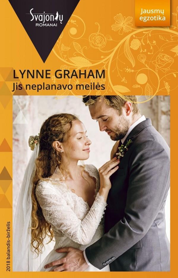 Jis neplanavo meilės (Jausmų egzotika) | Lynne Graham