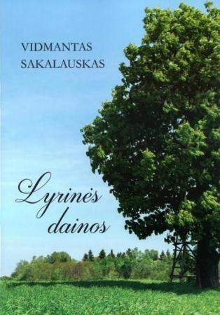 Lyrinės dainos (su CD) | Vidmantas Sakalauskas