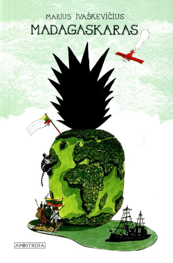 Madagaskaras: trijų veiksmų pjesė | Marius Ivaškevičius