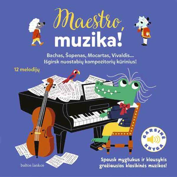 Maestro, muzika! |
