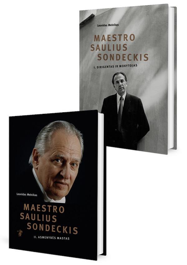 Maestro Saulius Sondeckis. Dirigentas ir mokytojas (I tomas) ir Asmenybės mastas (II tomas) | Leonidas Melnikas