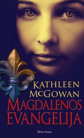 Magdalenos evangelija   McGowan Kathleen