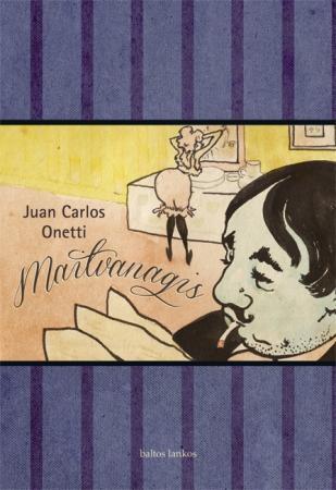 Maitvanagis | Juan Carlos Onetti