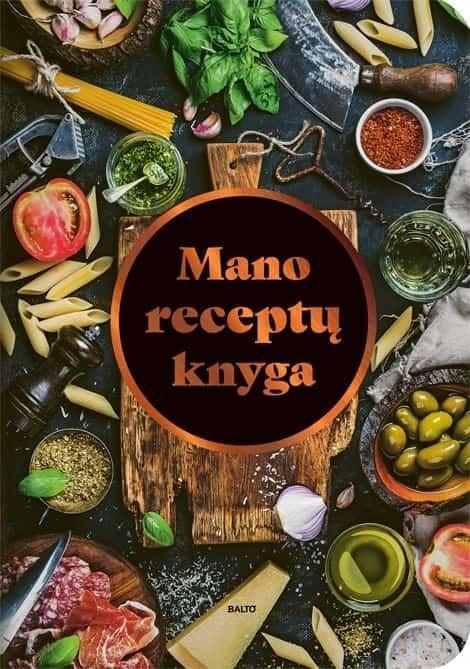 Mano receptų knyga | Rūta Staučytė