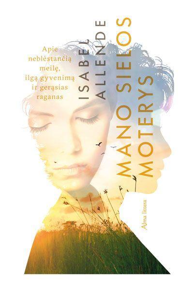 Mano sielos moterys | Isabel Allende