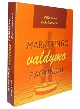 Marketingo valdymo pagrindai | Philip Kotler, Kevin Lane Keller