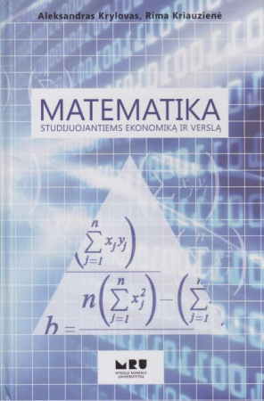 Matematika studijuojantiems ekonomiką ir verslą   Aleksandras Krylovas, Rima Kriauzienė