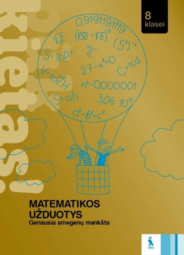 Matematikos užduotys 8 klasei. Būk kietas! | Aliona Barkauskienė, Oksana Okolovič