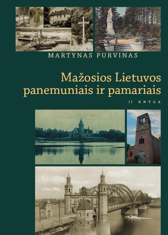 Mažosios Lietuvos panemuniais ir pamariais, II knyga | Martynas Purvinas
