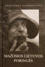 Mažosios Lietuvos poringės | Bernardas Aleknavičius