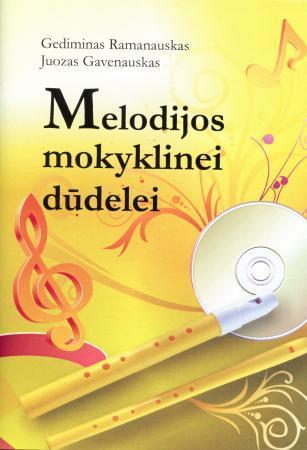 Melodijos mokyklinei dūdelei (su CD) | Gediminas Ramanauskas, Juozas Gavenauskas