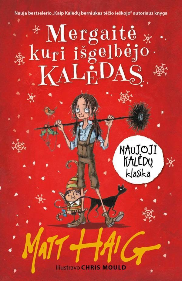 Mergaitė, kuri išgelbėjo Kalėdas | Matt Haig