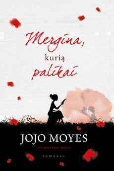 Mergina, kurią palikai   Jojo Moyes
