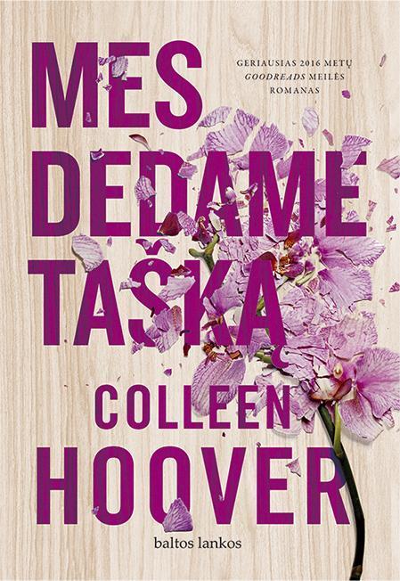 Mes dedame tašką | Colleen Hoover