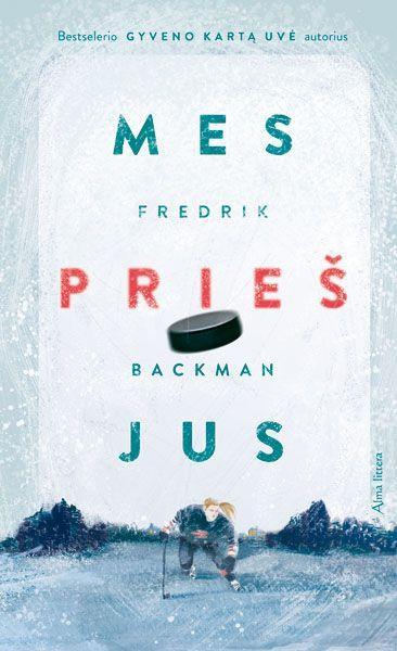 Mes prieš jus   Fredrik Backman