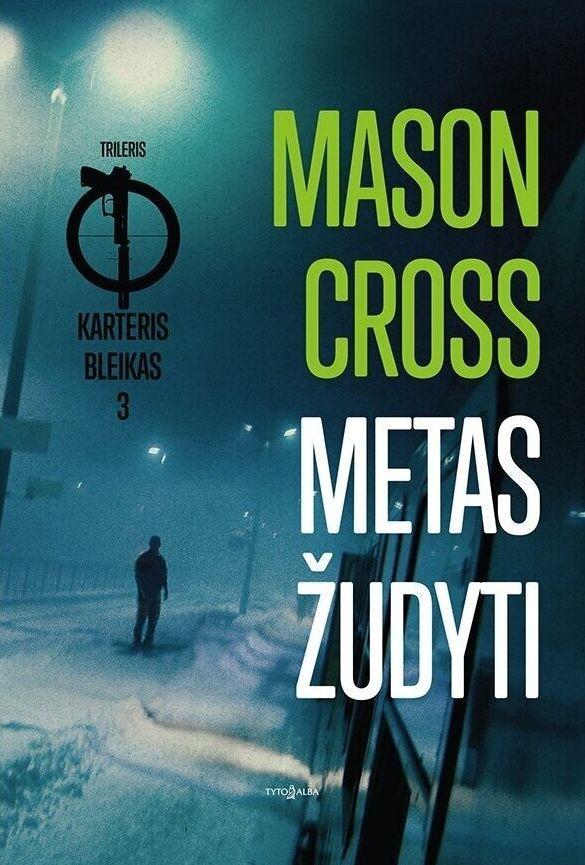 Metas žudyti   Mason Cross