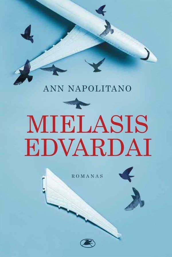 Mielasis Edvardai | Ann Napolitano