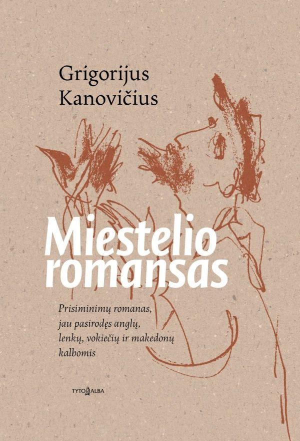 Miestelio romansas (2-asis leidimas) | Grigorijus Kanovičius