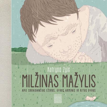 Milžinas mažylis | Kotryna Zylė