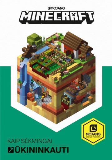 Minecraft. Kaip sėkmingai ūkininkauti |
