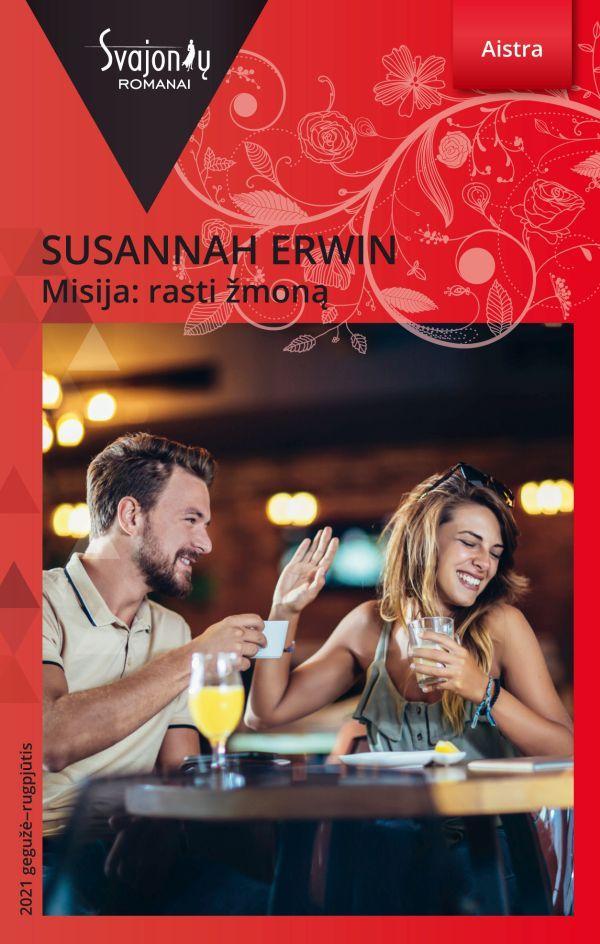 Misija: rasti žmoną (Aistra)   Susannah Erwin