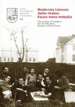 Moderniosios Lietuvos dailės ištakos: Kauno meno mokykla  