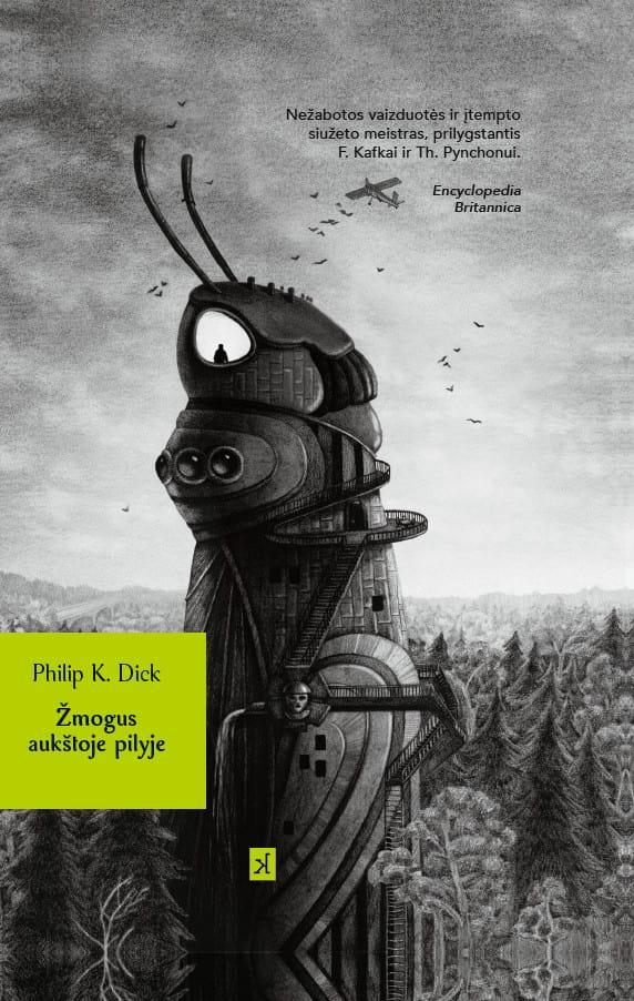 Žmogus aukštoje pilyje   Philip K. Dick