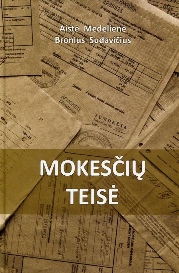 Mokesčių teisė (2-as papildytas leidimas) | Aistė Medelienė, Bronius Sudavičius
