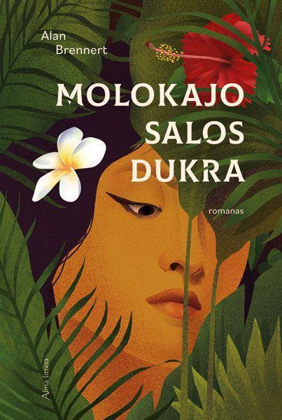 Molokajo salos dukra | Alan Brennert