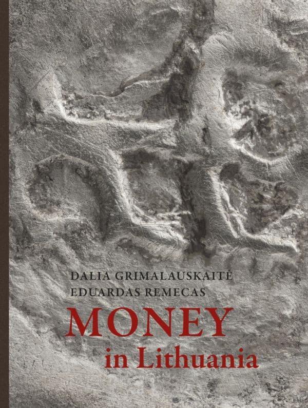 Money in Lithuania | Dalia Grimalauskaitė, Eduardas Remecas