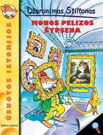 Ūsuotos istorijos. Monos Pelizos šypsena | Džeronimas Stiltonas